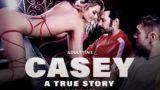 Kenna James – Casey: Eine wahre Geschichte – Teil 3 (AdultTime)